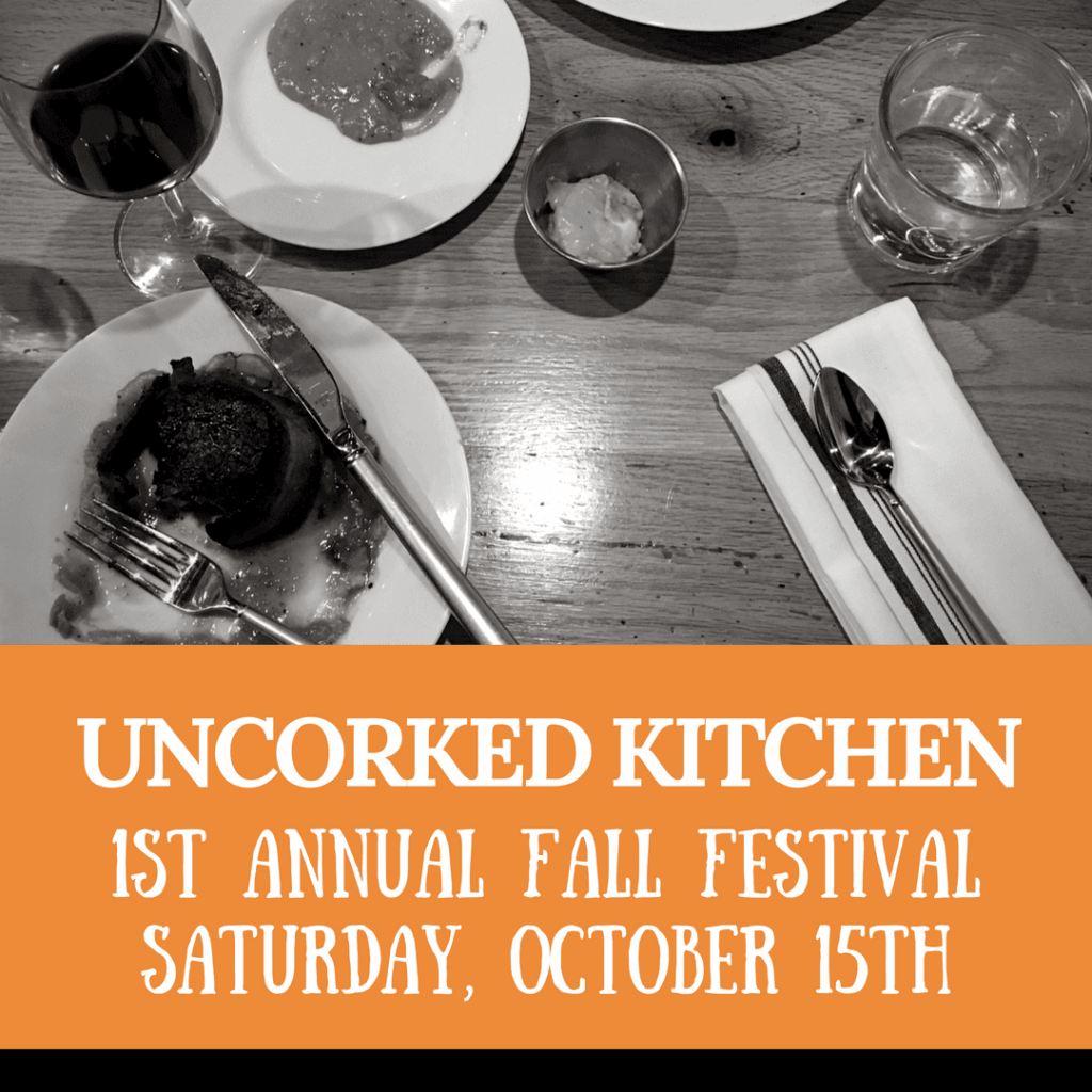 Uncorked Kitchen Fall Festival | No Thanks to Cake