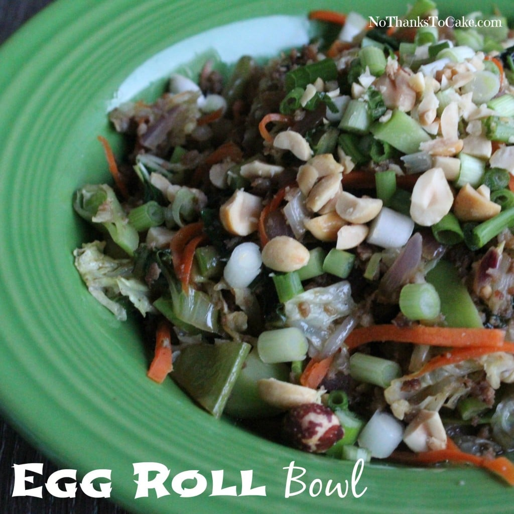 Egg Roll Bowl | No Thanks to Cake