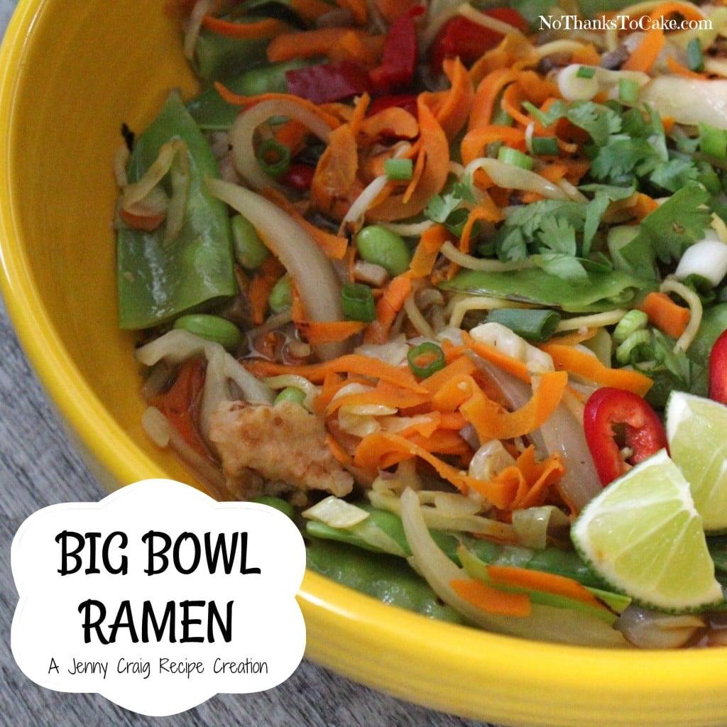 Jenny Craig Recipe Creation:  Big Bowl Ramen