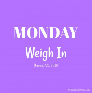 A Monday Weigh In