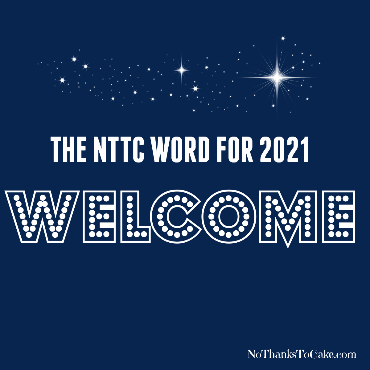 My Word for 2021: Welcome